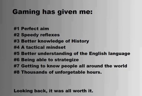 What gaming gave me