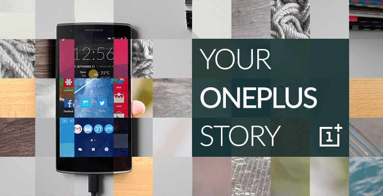 oneplus 2 contest-tell-us-your-oneplus-story