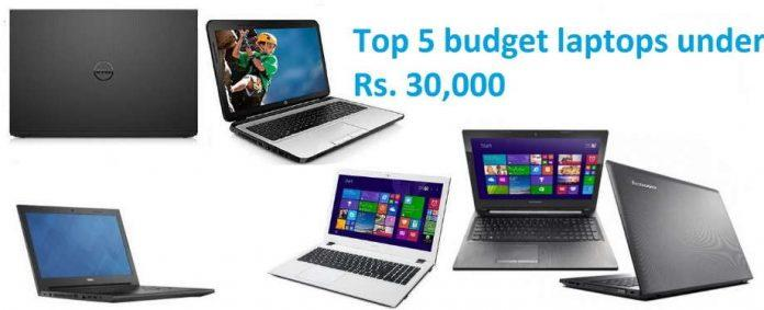 Top 5 budget laptops under Rs. 30,000 in India [OCTOBER 2015]